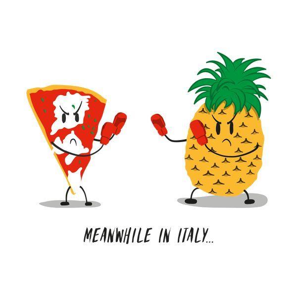 Italian Pizza vs Pineapple Funny Drawing - NeatoShop