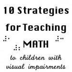 为盲人或视力障碍儿童教授数学的有用提示