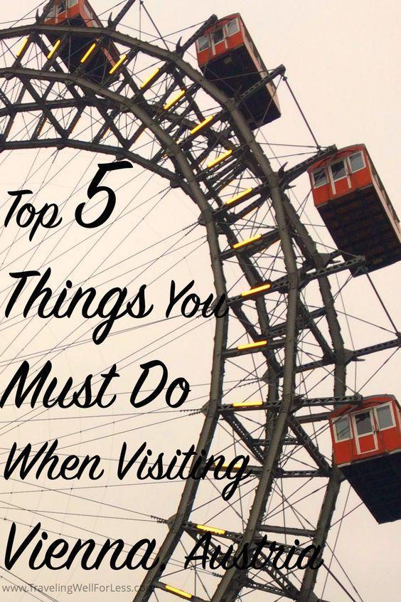 计划访问维也纳?请继续阅读旅行专家Debra Schroeder,了解您在访问奥地利维也纳时必须做的五件事。