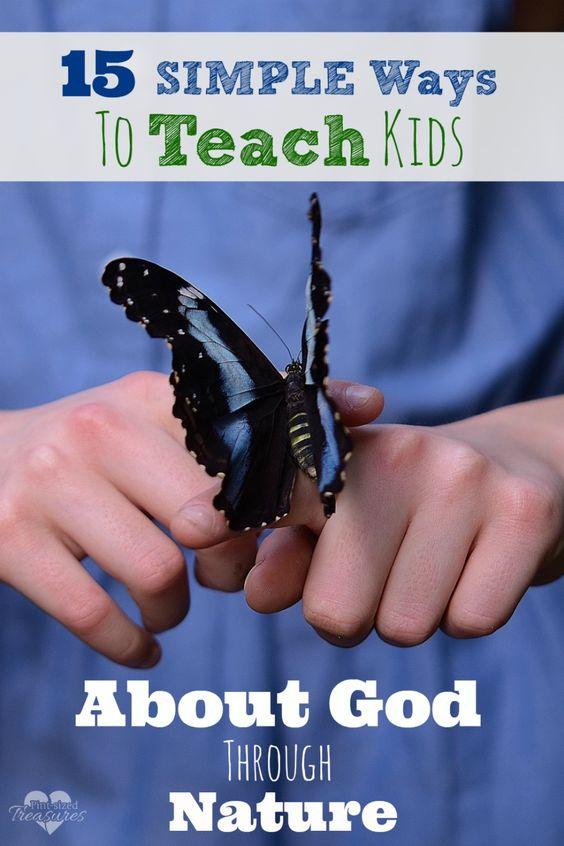 通过这15个有趣而简单的想法,父母可以通过大自然教孩子们了解上帝。大自然宣称创造者 - 让你的孩子在外面学习!