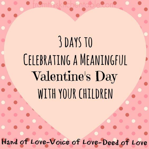 和你的孩子一起庆祝一个有意义的情人节。在2月14日前的三天活动集中于手,声音和行为