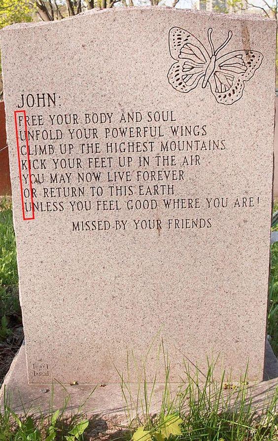 70个墓碑上有趣的铭文。那些幽默感永远存在的人
