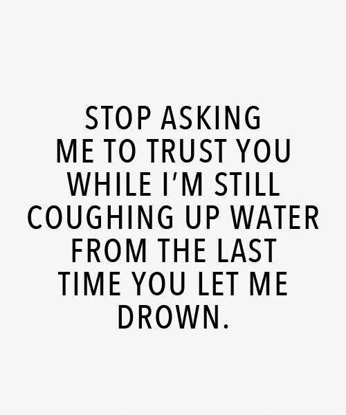 当我还在咳嗽时停止要求我相信你 - 智慧语录