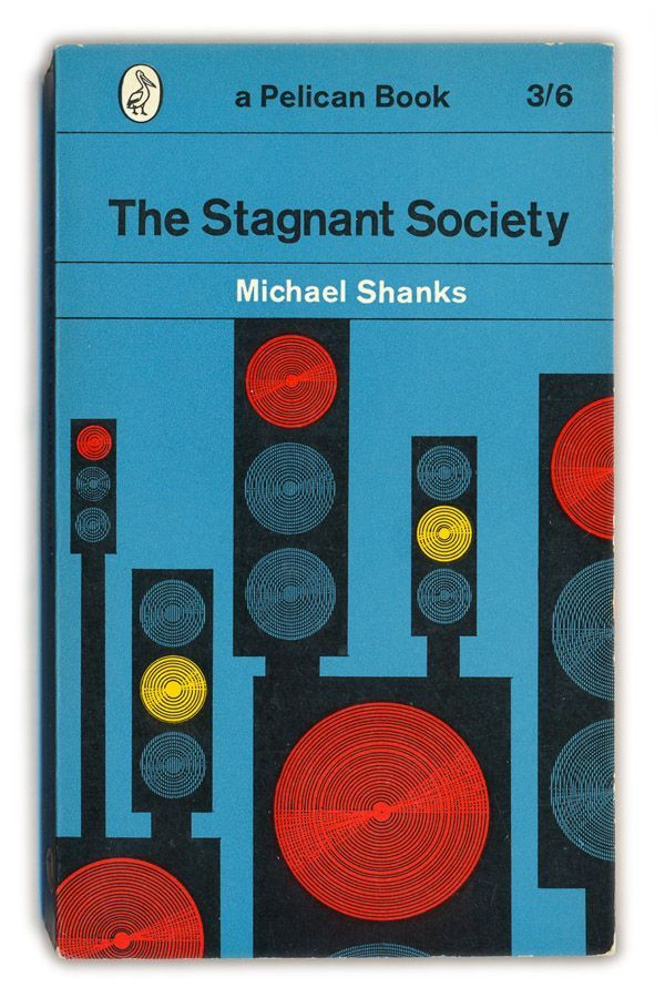 1962 The Stagnant Society - Michael Shanks