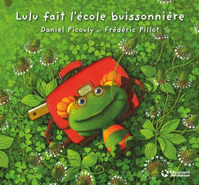 Lulu fait l'école buissonnière   Magnard Jeunesse, illustrated by Fréderic Pillot
