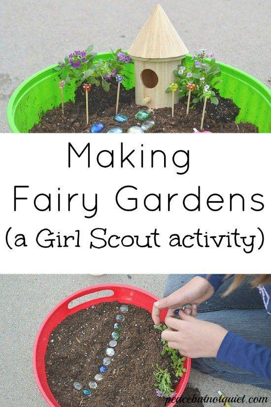女童子军活动 - 制作童话花园。如何与你的女童子军一起制造童话花园并赢得你的园艺徽章。