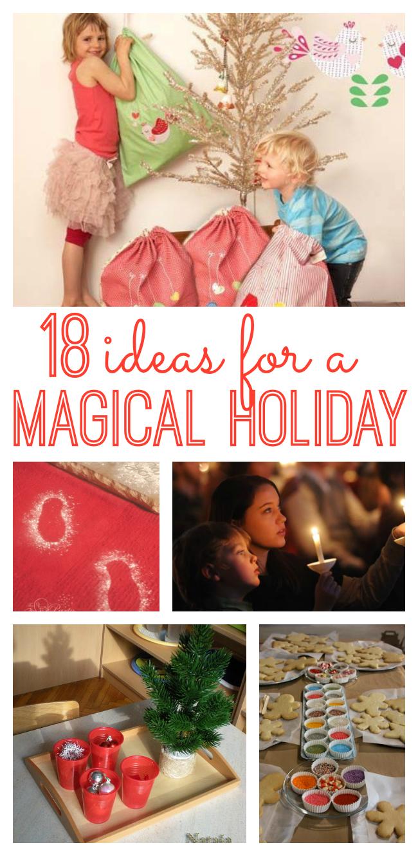 希望今年的假期对你的家庭来说真的很特别?享受这18个创意为一个神奇的假期!