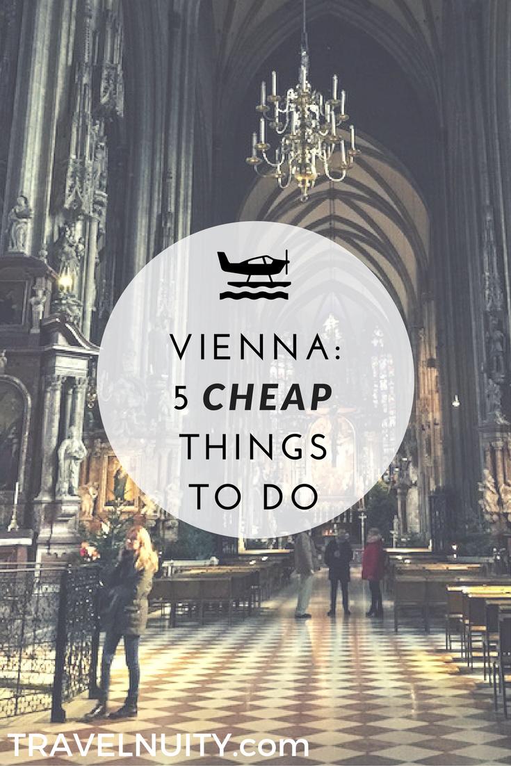参观维也纳,欣赏它的美食,从歌剧到宏伟的林荫大道,以及维也纳廉价旅游的5个提示。