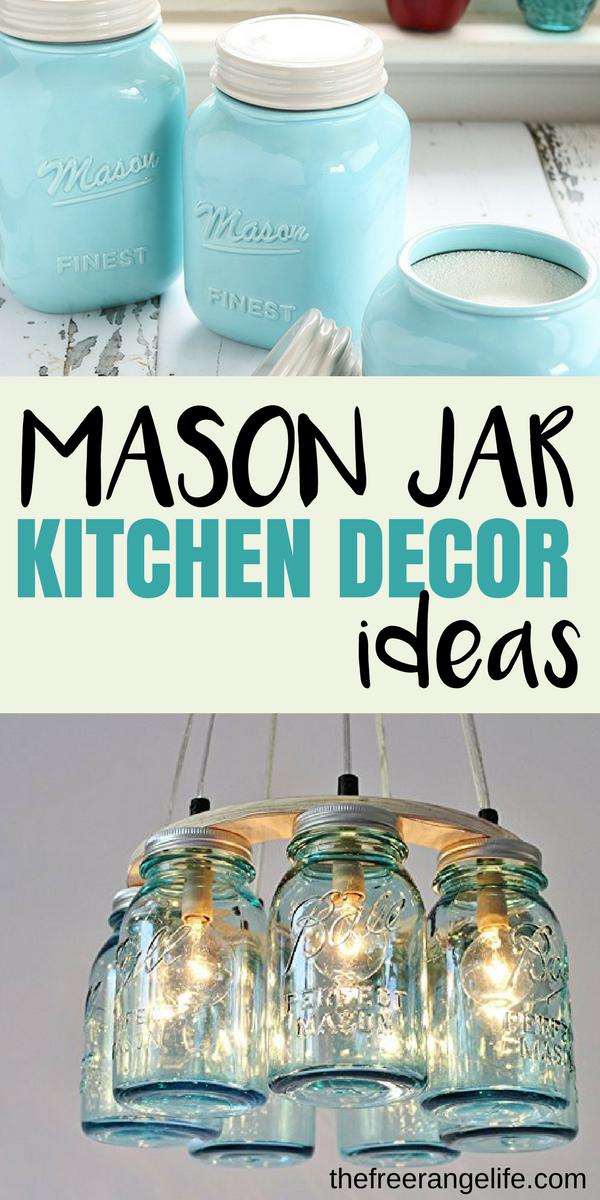 梅森罐子厨房装饰想法为您的农舍厨房。用梅森罐风格装饰你的厨房展示梅森罐子爱!