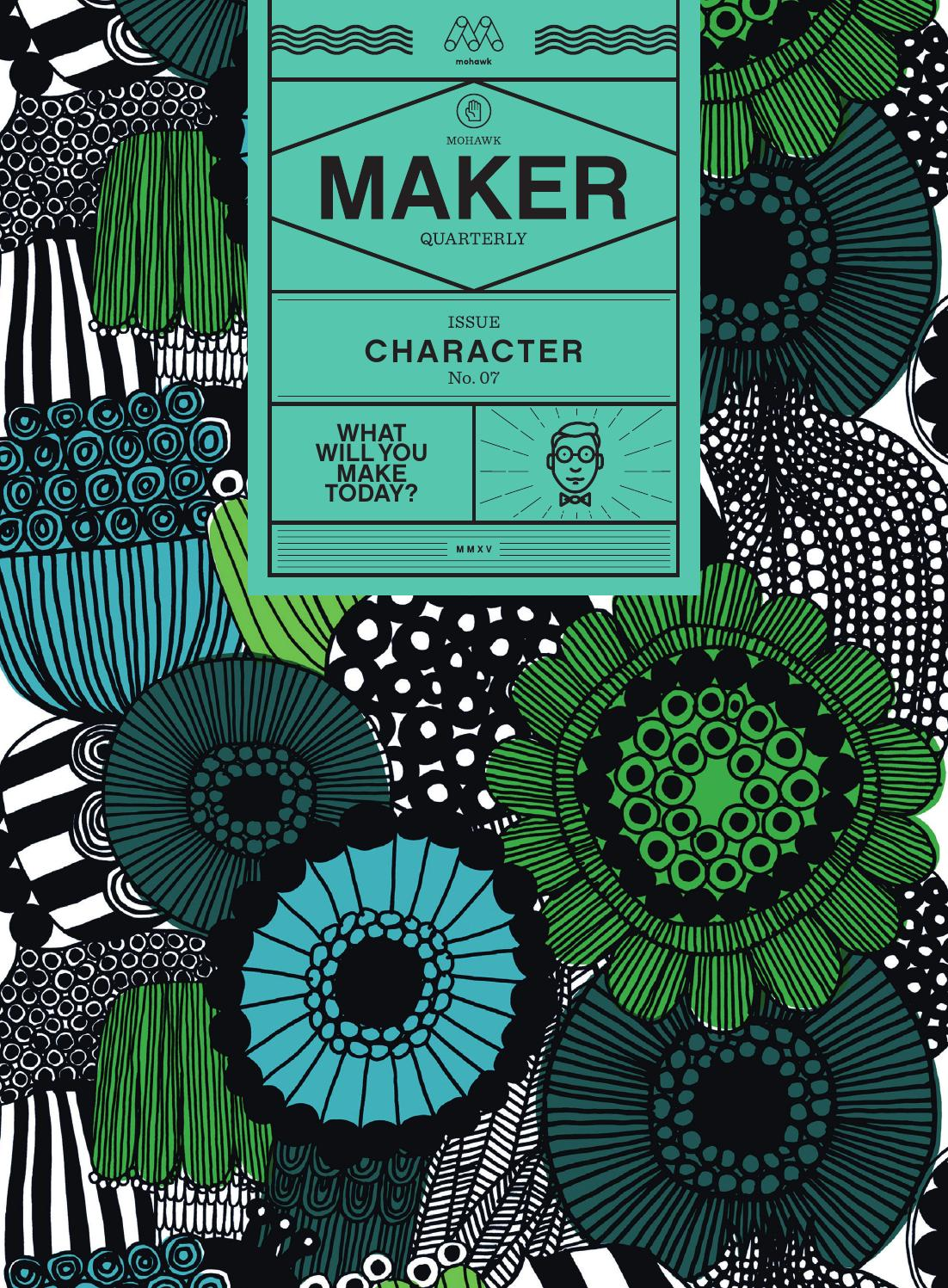 Mohawk Maker Quarterly Issue #7 | Character