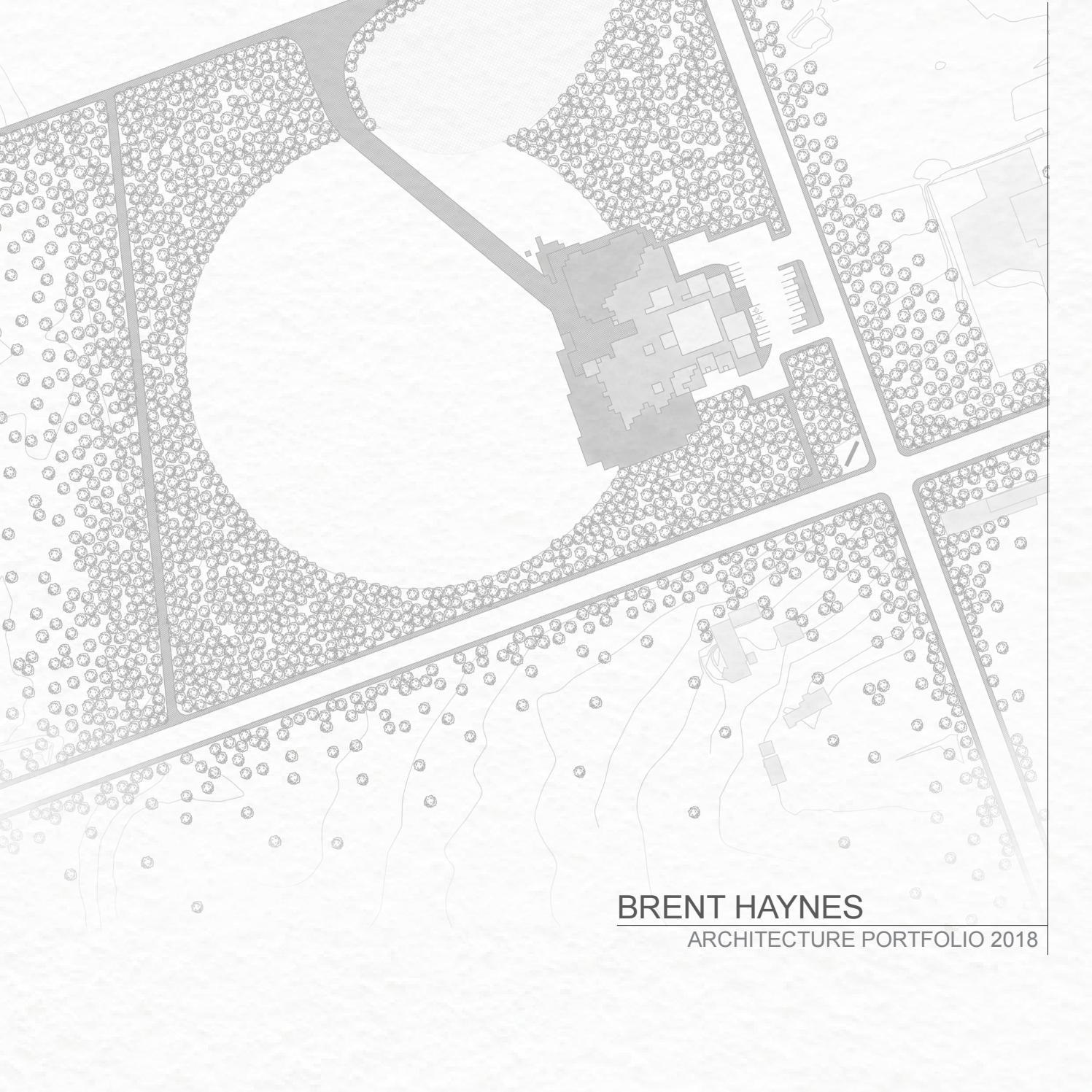 Brent Haynes   2018 Architecture Portfolio