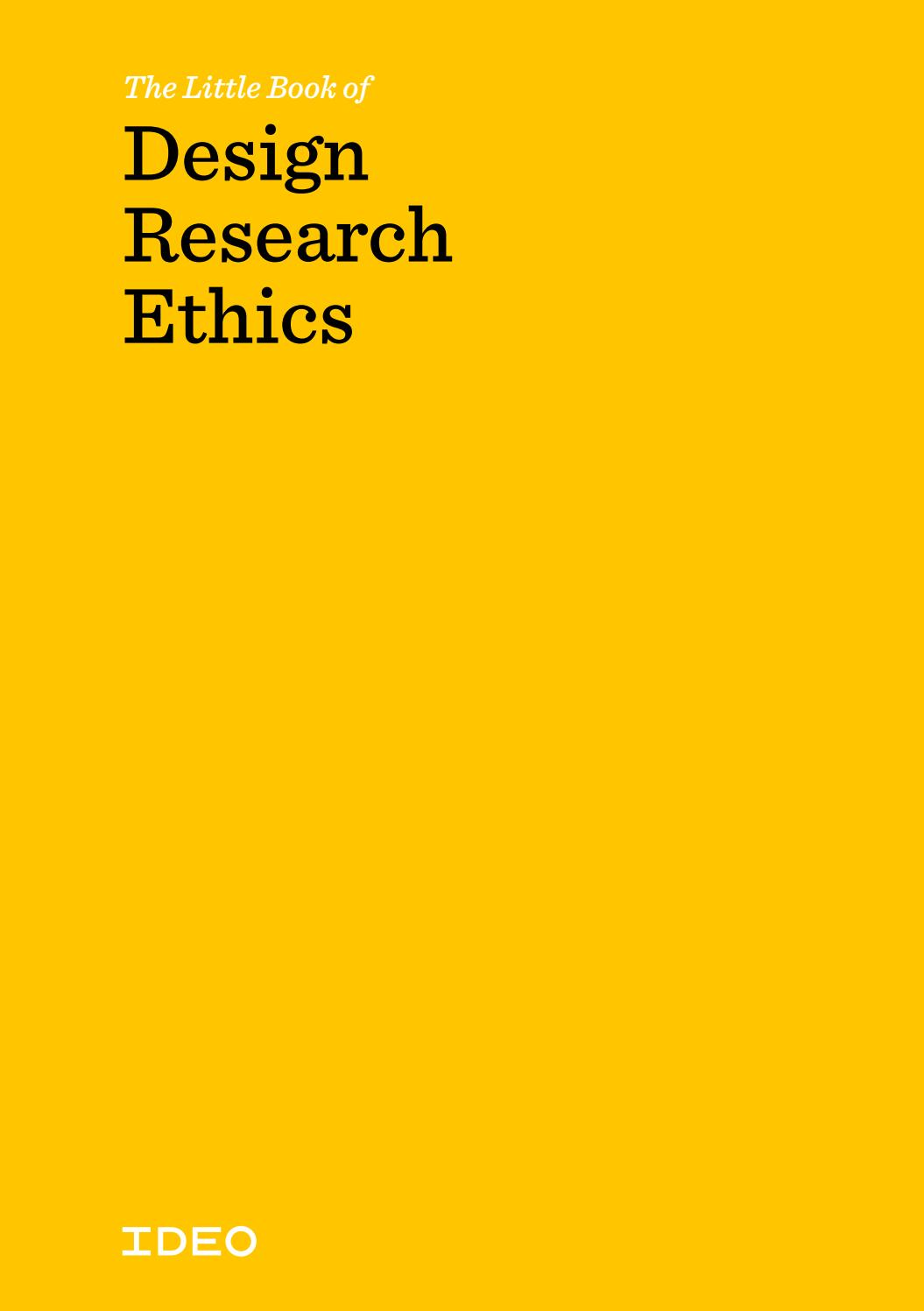 The Little Book of Design Research Ethics by IDEO