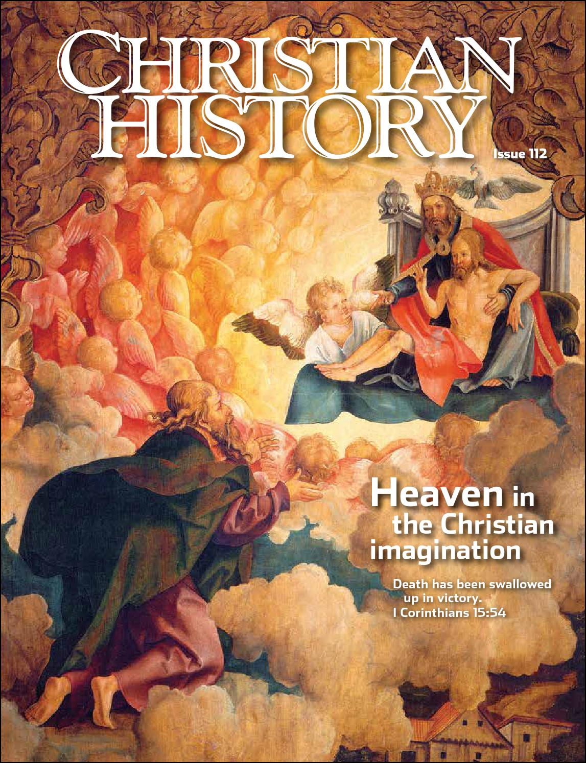 Christian History 112: Heaven in the Christian Imagination