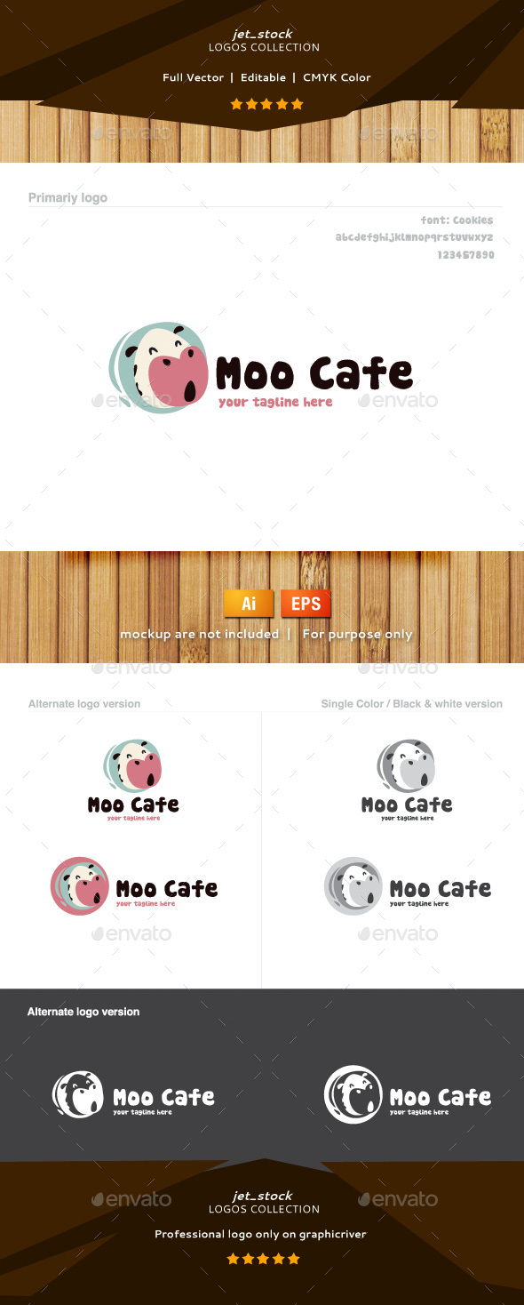 Moo Cafe<br/><br/>Package Includes Following AI &#8211; layered files EPS &#8211; layered filesColor &#8211; CMYKHelp fileScreenshots <br/><br/>Font Usedhttp://www.dafont.com/cookies.font<br/><br/>Please rate this item if you liked it, Thanks