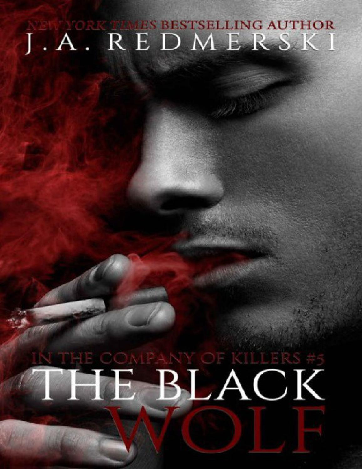 The Black Wolf - JA Redmerski (In The Company Of Killers #5)