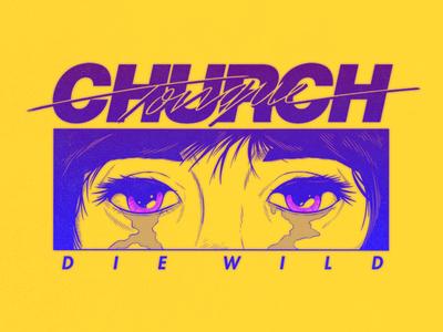 Church Tognue | Die Wild
