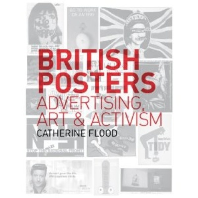 British Posters: Advertising, Art and Activism